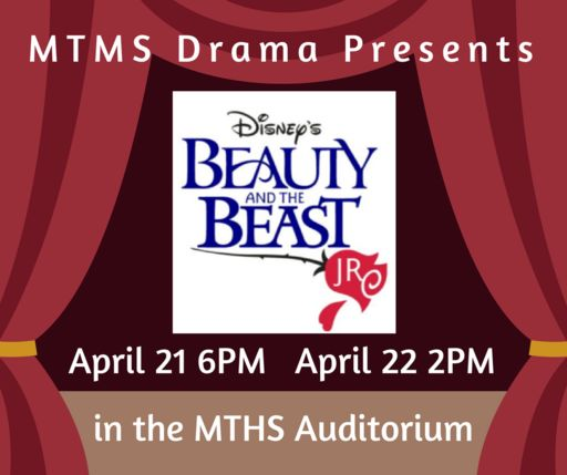 MTMS Presents Beauty and the Beast April 21-22