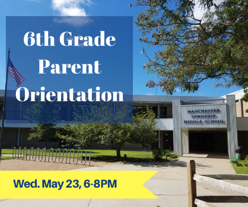 6th Grade Parent Orientation May 23 from 6-8PM
