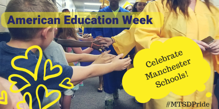 American Education Week - Celebrate Manchester Schools