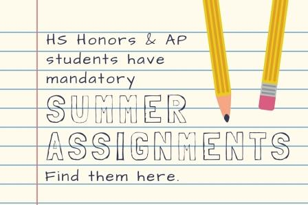 HS honors and AP mandatory summer assignments