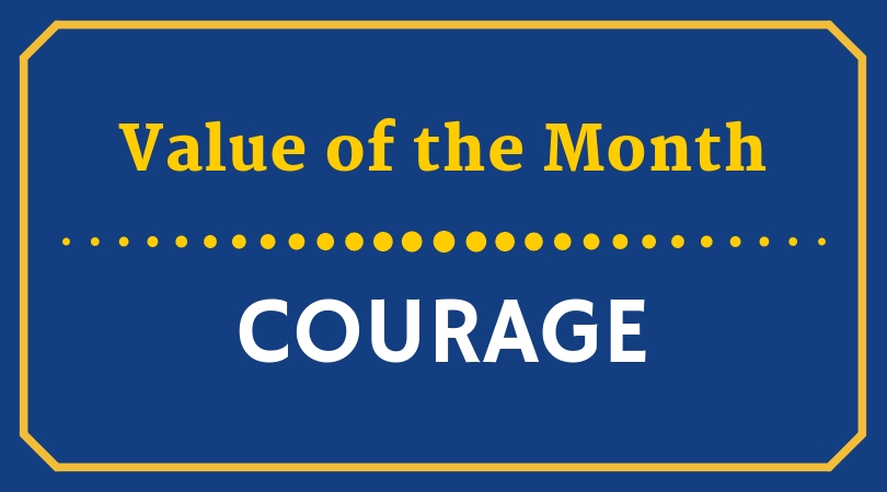 Value of the Month: Courage