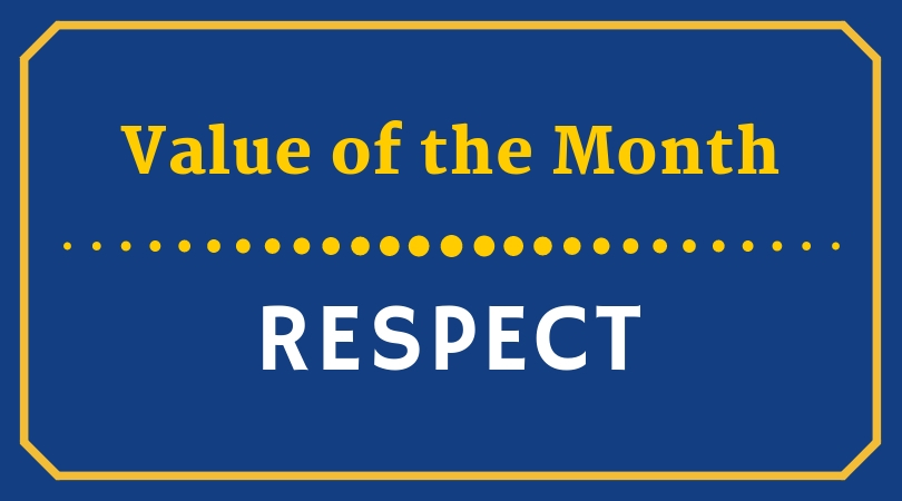Value of the Month - Respect